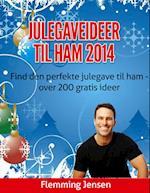 Julegave til ham - Julegaveideer 2014 af Flemming Jensen
