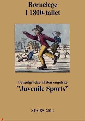 Børnelege i 1800-tallet (Juvenile sports)