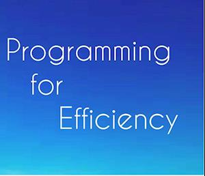 Programming for Efficiency