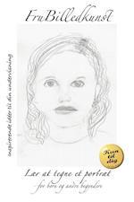Lær at tegne et portræt af Fru Billedkunst