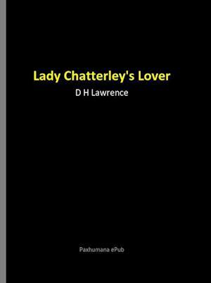 Lady Chatterley's Lover af D H Lawrence