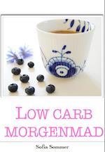 Low carb morgenmad af Sofia Sommer