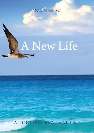 A New Life af Mette Mouritsen