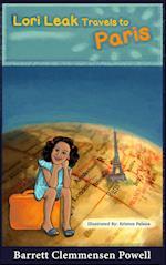 Lori Leak Travels to Paris af Barrett Clemmensen Powell