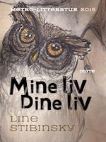 Mine liv Dine liv af Line Stibinsky