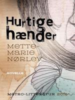 Hurtige hænder af Mette-Marie Nørlev