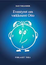 Eventyret om vækkeuret Otto