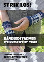 Strik Løs! Håndledsvarmer strikkeopskrift: Tenna