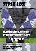 Strik løs! Håndledsvarmer strikkeopskrift: Karo