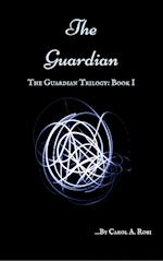 The Guardian af Carol A. Robi