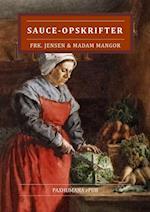 Frk. Jensens og Madam Mangors Sauce-opskrifter