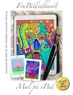 Mal på iPad af Fru Billedkunst