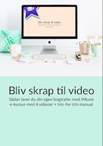 Bliv skrap til video