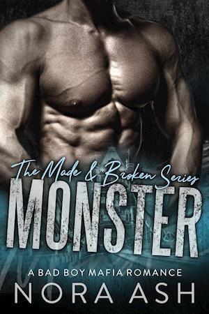 Monster (Made & Broken #2)