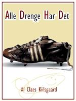 Alle Drenge Har Det - Fobier af Claes Kiilsgaard