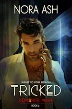 Tricked: Demon's Mark 2 (Dark Paranormal Erotica)