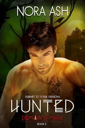 Hunted: Demon's Mark 3 (Dark Paranormal Erotica) af Nora Ash