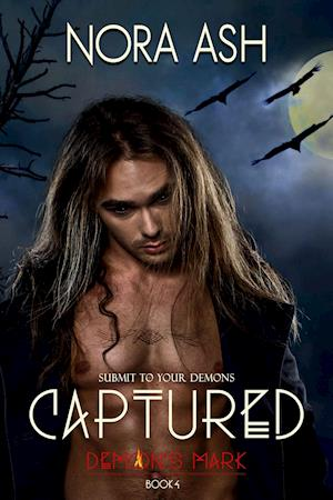 Captured: Demon's Mark 4 (Dark Paranormal Erotica) af Nora Ash