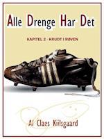 Alle Drenge Har Det - Krudt i røven af Claes Kiilsgaard