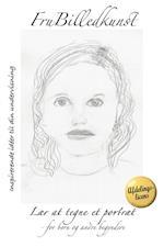 Lær at tegne et portræt - AFDELINGSLICENS