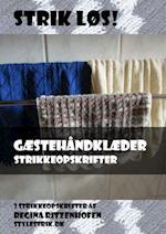 Strik løs! Gæstehåndklæder strikkeopskrifter af Regina Ritzenhofen