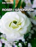 ROSER I GÅRDHAVEN