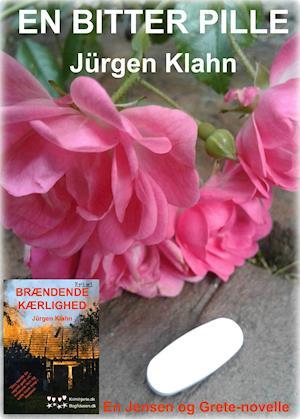 En bitter pille af Jürgen Klahn