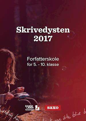 Skrivedysten 2017. Lærerguide til 7.-10. klasse