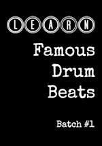 Learn Famous Drum Beats - Batch #1