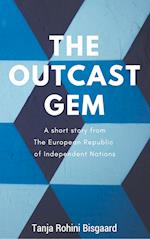 The Outcast Gem af Tanja Rohini Bisgaard