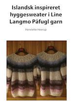 Islandsk inspireret hyggesweater i Line Langmo Påfugl garn