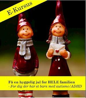 Få en hyggelig jul for HELE familien