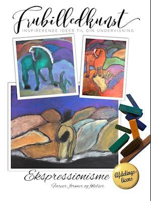 Ekspressionisme - farver, former og følelser - Afdelingslicens